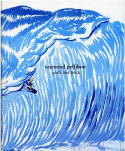 Raymond Pettibon Book, Plots Laid Thick